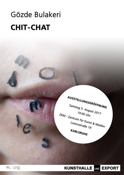 KUNSTHALLE LINZ EXPORT_Karlsruhe _KunsthalleLinz_Chit-Chat_Gözde-Bulareki